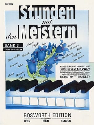 Stunden mit den Meistern, Bd 3 - Dorothy Bradley - laflutedepan.com
