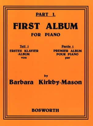 Barbara Kirkby-Mason - First Album For Piano Part 1 - Sheet Music - di-arezzo.com