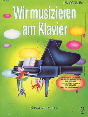 John W Schaum - Wir Musizieren Am Klavier Vol 2 - Sheet Music - di-arezzo.co.uk