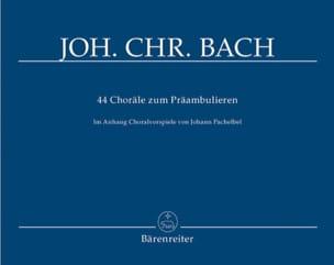 Johann Christoph Bach - 44 Choräle zum Präambulieren für Orgel - Partition - di-arezzo.fr