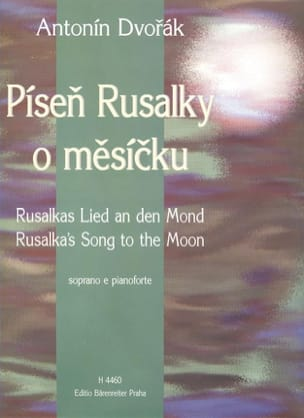 DVORAK - Rusalkas Lied An Den Mond. Rusalka - Sheet Music - di-arezzo.co.uk