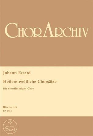 Johann Eccard - Heitere weltliche Chorsätze (Madrigale) - Partition - di-arezzo.fr