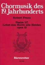 Robert Franz - Lobet den Herrn alle Heiden - Partition - di-arezzo.fr