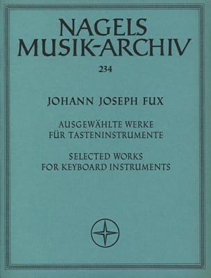 Johann Josef Fux - Ausgewählte Werke für Tasteninstrumente - Partition - di-arezzo.fr