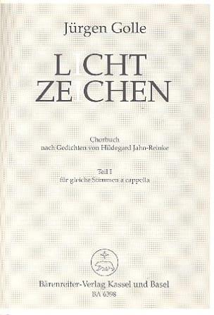 Jürgen Golle - Lichtzeichen. Chorbuch, Teil I - Partition - di-arezzo.fr