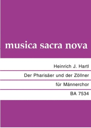 Heinrich Hartl - Der Pharisäer und der Zöllner - Partition - di-arezzo.fr