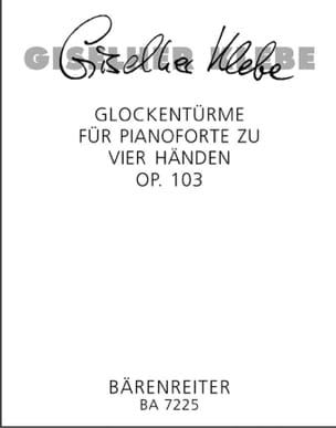 Giselher Klebe - Glockentürme Op. 103. 4 Mains - Partition - di-arezzo.fr