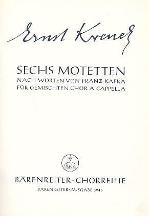 Ernst Krenek - Sechs Motetten nach Worten von Franz Kafka 1959 - Partition - di-arezzo.fr