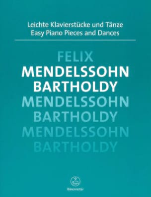 Easy Piano Pieces and Dances - MENDELSSOHN - laflutedepan.com