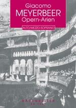 Giacomo Meyerbeer - Opern-Arien Für Alt/Mezzo-Sopran - Partition - di-arezzo.fr