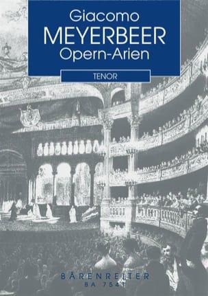 Giacomo Meyerbeer - Opern-Arien für Tenor und Klavier - Partition - di-arezzo.fr