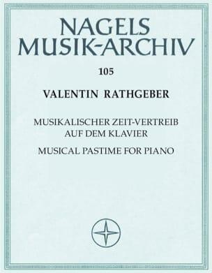 Valentin Rathgeber - Musicalischer Zeitvertreib auf dem Clavier - Partition - di-arezzo.fr