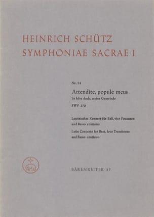 Heinrich Schütz - Attendite, Popule Meus Swv 270. Symphoniae Sacrae I/14 - Partition - di-arezzo.fr