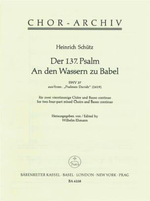 Heinrich Schütz - Der 137. Psalm. An den Wassern zu Babel (Psalmen Davids 16) - Partition - di-arezzo.fr