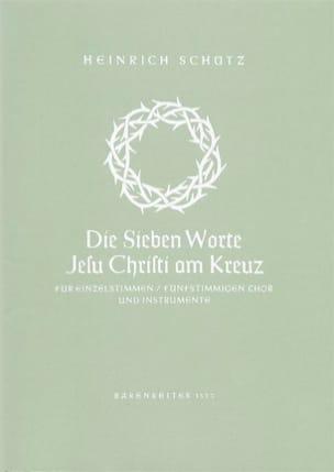 Heinrich Schütz - Die 7 Worte Jesu Christi Am Kreuz Swv 478 - Partition - di-arezzo.fr