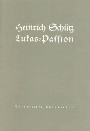 Heinrich Schütz - Lukas-Passion Swv 480 - Partition - di-arezzo.fr