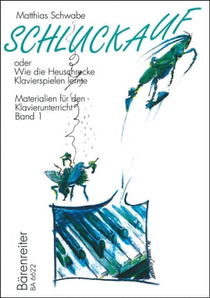 Matthias Schwabe - Schlauckauf - Oder Wie Die Heuschrecke Klavierspielen Lernte. Materialien Für - Partition - di-arezzo.fr