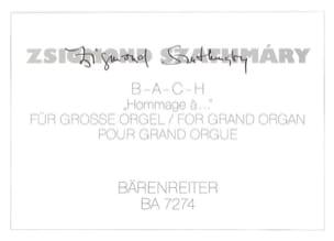 Zsigmond Szathmáry - B-A-C-H hommage A .... - Partition - di-arezzo.fr