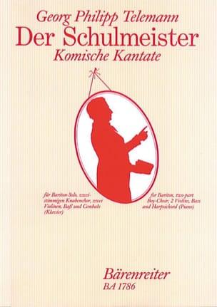 Georg Philipp Telemann - Der Schulmeister. Komische Kantate (auch szenisch darzustellen) - Partition - di-arezzo.fr