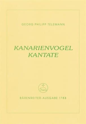 TELEMANN - Kanarienvogel-Kantate. Trauermusik eines kunsterfahrenen Canarienvogels - Partition - di-arezzo.fr