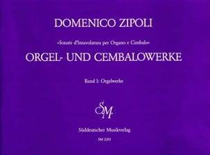 Domenico Zipoli - Orgelwerke Volume 1 - Partition - di-arezzo.fr