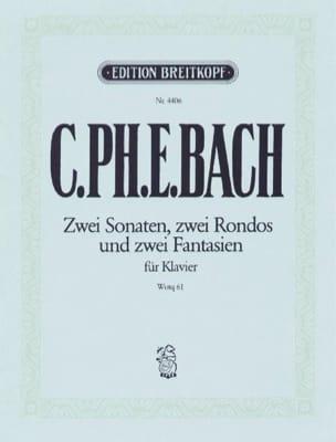 Carl-Philipp Emanuel Bach - 2 Sonates, 2 Rondos, 2 Fantaisies Wq 61 - Partition - di-arezzo.fr