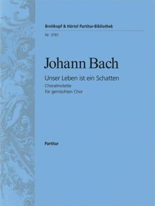 Johann Bach - Unser Leben Ist Ein Schatten. - Partition - di-arezzo.fr