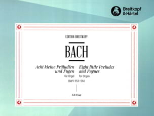 BACH - 8 Little Preludes and Fugues - Sheet Music - di-arezzo.com