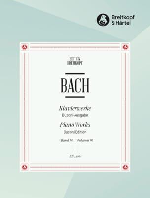 Bach Jean-Sébastien / Busoni Ferruccio - Französische Suiten. Volume 6 - Partition - di-arezzo.fr