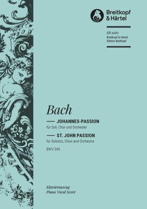 BACH - Passion Selon Saint Jean BWV 245 - Partition - di-arezzo.fr