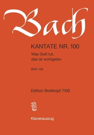 BACH - Cantate 100 war Gott Tut, Das Ist Wohlgetan - Noten - di-arezzo.de