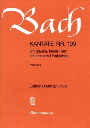 BACH - Cantate 109 Ich Glaube, Lieber Herr, Hilf Meinem Unglauben - Partition - di-arezzo.fr