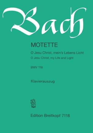Jean-Sébastien Bach - Motet 118 O Jesu Christ, Mein's Lebens Licht - Partition - di-arezzo.fr