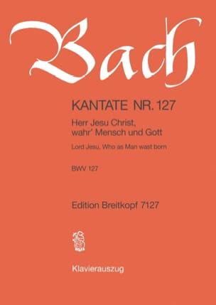 BACH - Cantate 127 Herr Jesus Christus, Wahr 'Mensch Und Gott - Noten - di-arezzo.de