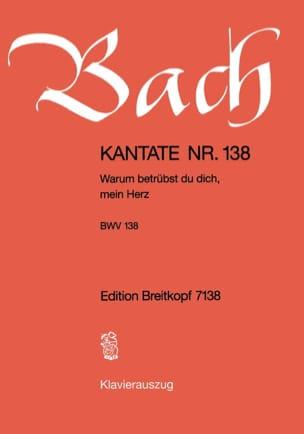BACH - Cantate 138 Warum Betrübst Du Nicht, Mein Herz - Noten - di-arezzo.de