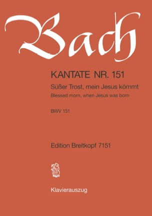 BACH - Cantate 151 Süsser Trost, Mein Jesus Kommt - Partition - di-arezzo.fr