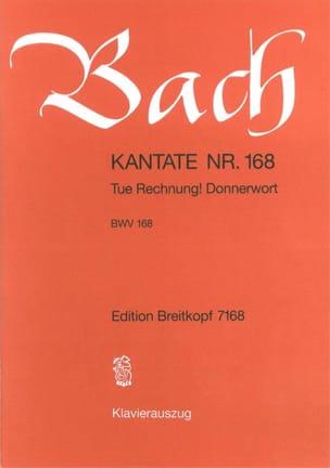 Jean-Sébastien Bach - Cantate 168 Tue Rechnung ! Donnerwort - Partition - di-arezzo.fr