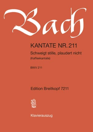 Cantate 211 Schweigt Stille, Plaudert Nicht - BACH - laflutedepan.com