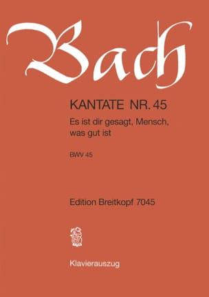 BACH - Cantate 45 Es Ist Gesagt Dir, Mensch, Was Gut Ist - Noten - di-arezzo.de