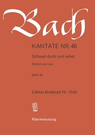 BACH - Cantate 46 Schauet Doch Und Sehet - Partition - di-arezzo.fr