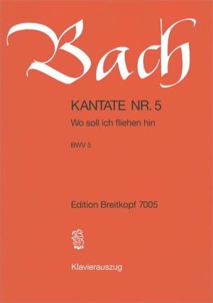 Jean-Sébastien Bach - Cantate 5 Wo Soll Ich Fliehen Hin - Partition - di-arezzo.fr