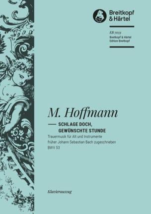 Cantate 53 Schlage Doch, Gewünschte Stunde - BACH - laflutedepan.com