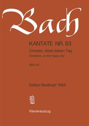 Jean-Sébastien Bach - Cantate 63 Christen, Atzet Diesen Tag - Partition - di-arezzo.fr