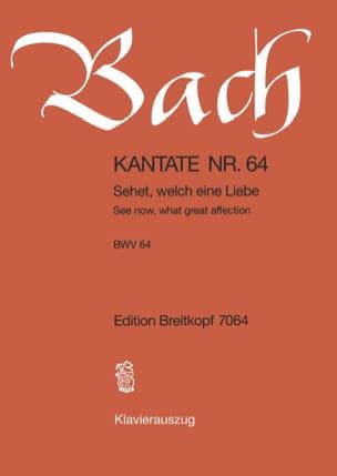 BACH - Cantate 64 Sehet, Welch Eine Liebe - Partition - di-arezzo.fr