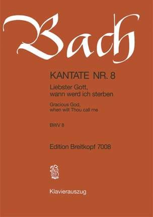Jean-Sébastien Bach - Cantate 8 Liebster Gott, Wann Werd Ich Sterben - Partition - di-arezzo.fr