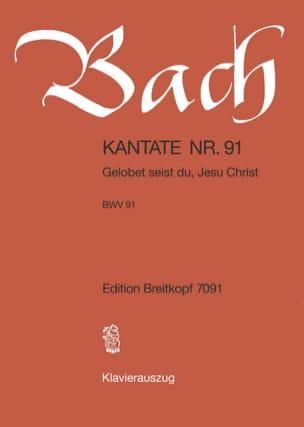 BACH - Cantate 91 Gelobet Seist Du, Jesu Christ - Partition - di-arezzo.fr