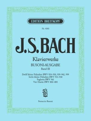 Bach Jean-Sébastien / Busoni Ferruccio - Kleine Präludien. Volume 3 - Sheet Music - di-arezzo.co.uk