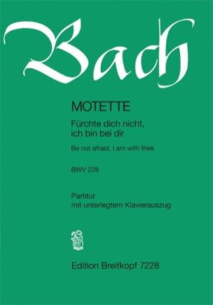 BACH - Motet N° 4. Fürchte Dich Nicht BWV 228 - Partition - di-arezzo.fr