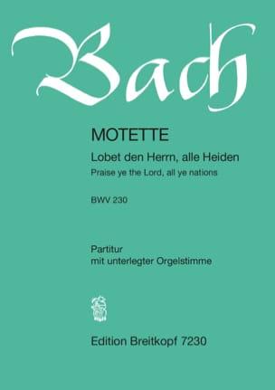 BACH - Motet 6 Lobet Den Herrn, Alle Heiden BWV 230 - Partition - di-arezzo.fr