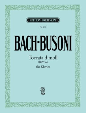 Bach Jean-Sébastien / Busoni Ferruccio - Toccata et Fugue en Ré Mineur BWV 565 - Partition - di-arezzo.fr